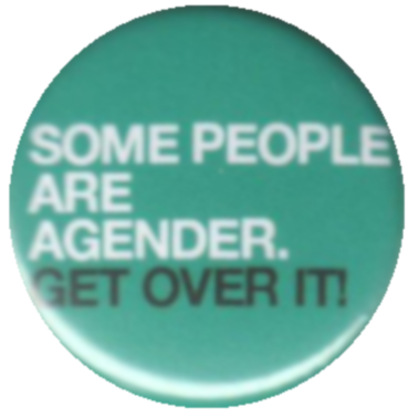 Some people are agender, get over it!