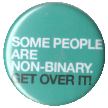 Some people are non-binary, get over it!